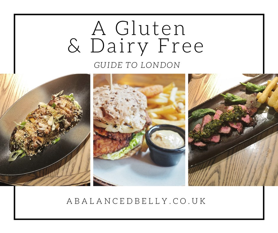 A Gluten Free & Dairy Guide To London