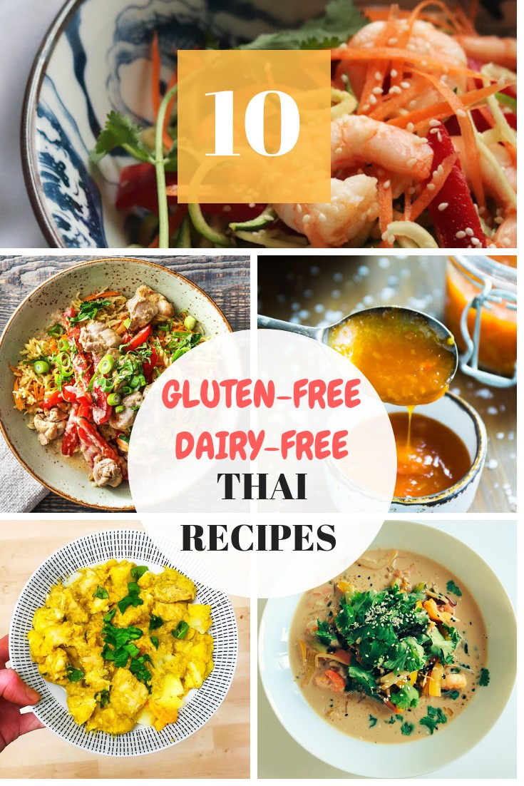 10 Gluten And Dairy Free Thai Recipes You Need To Make